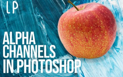 How To Create An Alpha Channel In Photoshop