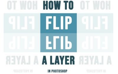 How to Flip a Layer in Photoshop