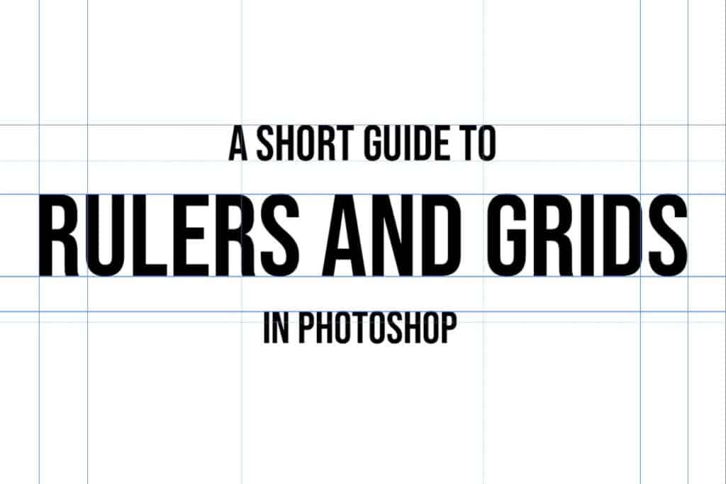 rulers and grids photoshop guide