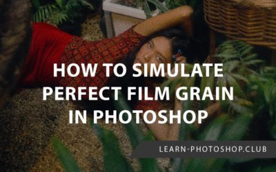 How to Simulate Perfect Film Grain in Photoshop