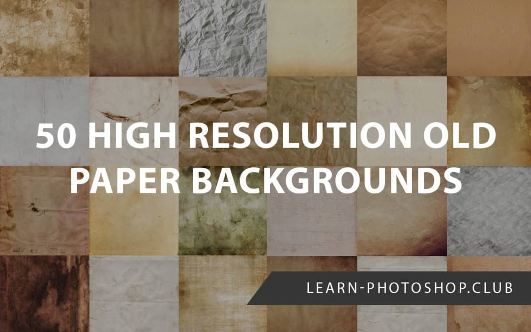 50 High-Resolution Old Paper Backgrounds (for FREE)