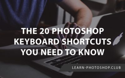 The 20 Photoshop Keyboard Shortcuts You Need to Know